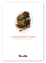 the Searing Slow Cooker™ Recipes